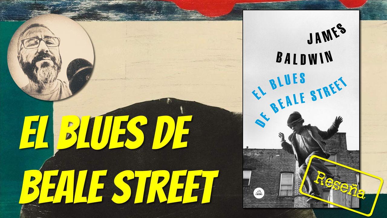 El Blues de Beale Street, de James Baldwin